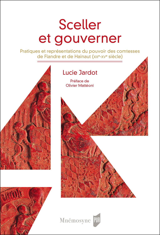 Sceller et gouverner par Julie Jardot